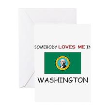 Somebody Loves Me In WASHINGTON Greeting Card
