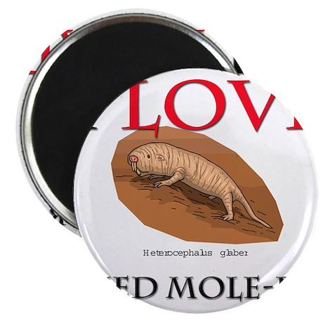"I Love Naked Mole-Rats 2.25"" Magnet (10 pack)"