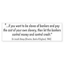 Debt Slave Bumper Sticker