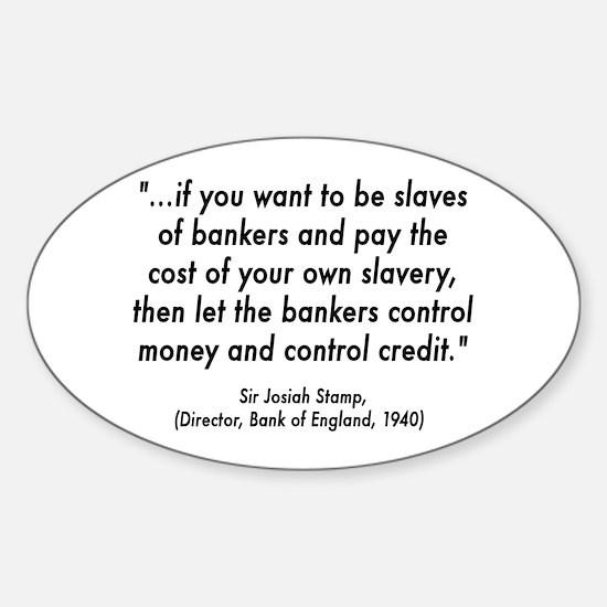 Debt Slave Sticker (Oval)