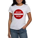 Do Not Enter Sign Women's T-Shirt