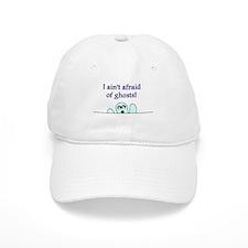 AIN'T AFRAID OF GHOSTS Baseball Cap