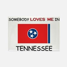 Somebody Loves Me In TENNESSEE Rectangle Magnet