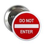 "Do Not Enter Sign 2.25"" Button (100 pack)"