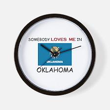 Somebody Loves Me In OKLAHOMA Wall Clock