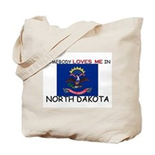 Somebody Loves Me In NORTH DAKOTA Tote Bag