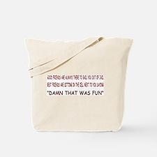 GOOD FRIEND, BEST FRIEND Tote Bag