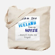 I Can See Iceland from my House Tote Bag