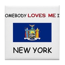 Somebody Loves Me In NEW YORK Tile Coaster