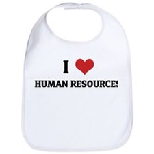 I Love Human Resources Bib