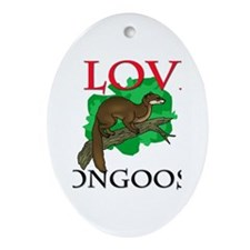 I Love Mongooses Oval Ornament