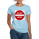 Do Not Enter Sign - Women's Pink T-Shirt