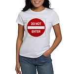 Do Not Enter Sign - Women's T-Shirt