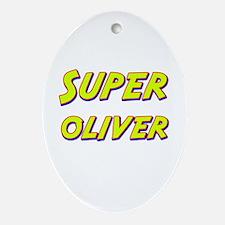 Super oliver Oval Ornament