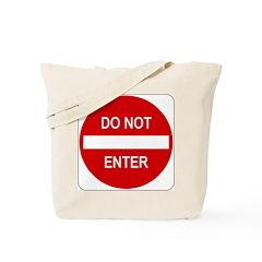 Do Not Enter Sign - Tote Bag