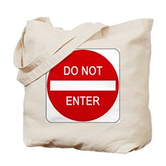 Do Not Enter Sign - Tote Bag