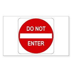 Do Not Enter Sign - Rectangle Decal
