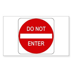 Do Not Enter Sign - Rectangle Decal