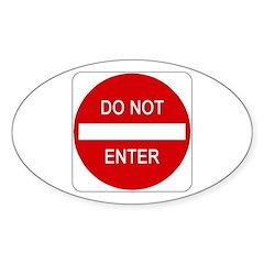 Do Not Enter Sign - Oval Sticker