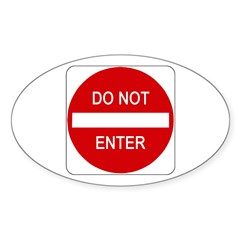 Do Not Enter Sign - Oval Decal