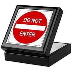 Do Not Enter Sign - Keepsake Box