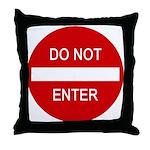 Do Not Enter Sign - Throw Pillow