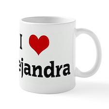 I Love Alejandra Mug