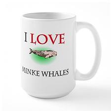 I Love Minke Whales Mug