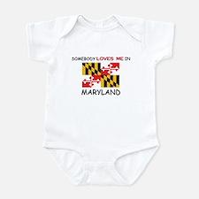 Somebody Loves Me In MARYLAND Infant Bodysuit