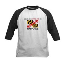 Somebody Loves Me In MARYLAND Tee