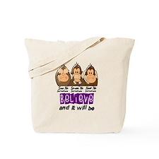 See Speak Hear No Sarcoidosis 3 Tote Bag