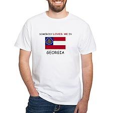 Somebody Loves Me In GEORGIA Shirt