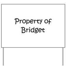 Funny Bridget Yard Sign