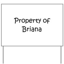 Unique Briana Yard Sign