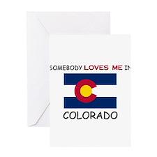 Somebody Loves Me In COLORADO Greeting Card