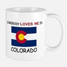 Somebody Loves Me In COLORADO Mug