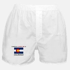 Somebody Loves Me In COLORADO Boxer Shorts