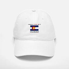 Somebody Loves Me In COLORADO Baseball Baseball Cap
