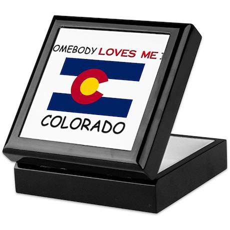 Somebody Loves Me In COLORADO Keepsake Box