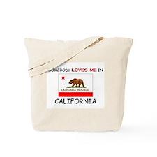 Somebody Loves Me In CALIFORNIA Tote Bag