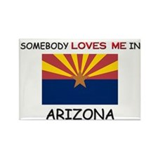 Somebody Loves Me In ARIZONA Rectangle Magnet