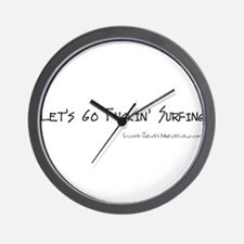 Let's Go Fuckin' Surfing Wall Clock