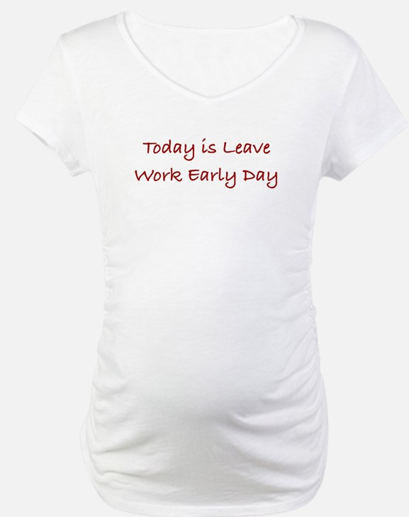 Leave Work Early Day Shirt