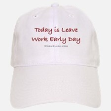 Leave Work Early Day Baseball Baseball Cap