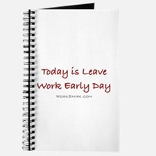 Leave Work Early Day Journal