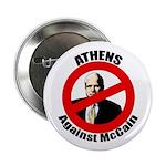 "Athens Against McCain 2.25"" Button"