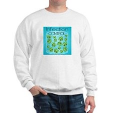 Infection Control Sweatshirt