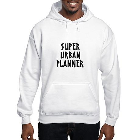 SUPER URBAN PLANNER Hooded Sweatshirt