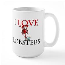 I Love Lobsters Large Mug