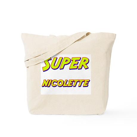 Super nicolette Tote Bag
